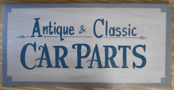 NEW LOW PRICE...  Antique & Classic CAR PARTS old time Sign