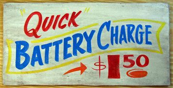 NEW LOW PRICE... QUICK BATTERY CHARGE  - Auto Filling  Station Sign