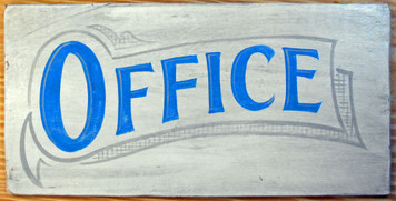 OFFICE SIGN by George Borum