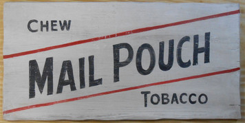 MAIL POUCH TOBACCO SIGN by George Borum