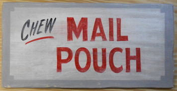 CHEW MAILPOUCH TOBACCO SIGN