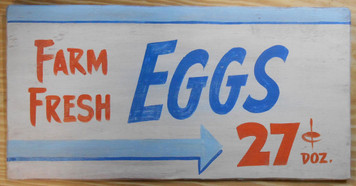 Farm Fresh EGGS - 27¢ Dozen