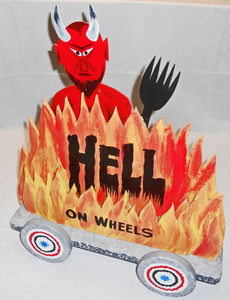 HELL on WHEELS - 3-D Construction by George Borum
