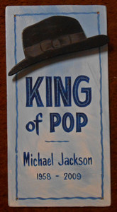 MICHAEL JACKSON - King of Pop Sign  by George Borum