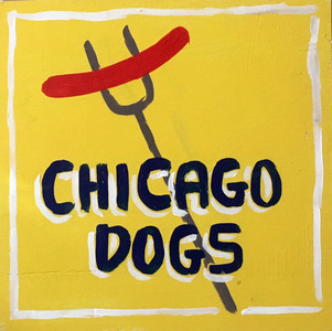 CHICAGO DOG SIGN by Otto Schneider