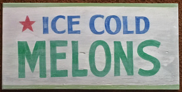 ICE COLD MELONS - Old Time Sign by George Borum