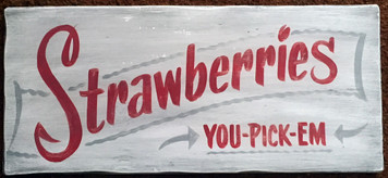 STRAWBERRIES - OLD TIME SIGN by George Borum