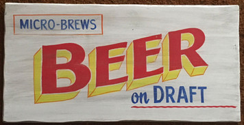 MICRO-BREWS BEER - OLD TIME SIGN by George Borum