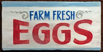 FARM FRESH EGGS SIGN by George Borum