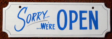 SORRY WE'RE OPEN - Sorry you Missed Us by George Borum