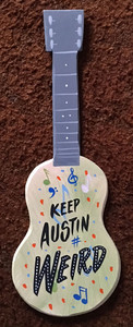 KEEP AUSTIN WEIRD GUITAR by george Borum