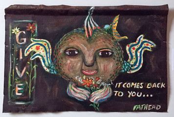 GIVE - It Comes Back to You - Fantasy Fish Painting by Fathead