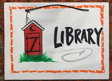 OUTHOUSE - LIBRARY SIGN - 12 x 16