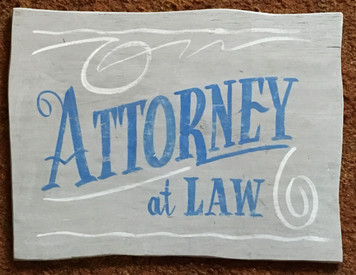LAWYER - ATTORNEY at LAW - Old Time Sign by George Borum
