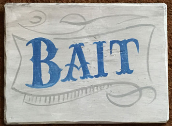 BAIT - OLD TIME SIGN by George Borum