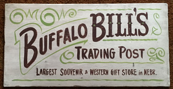 BUFFALO BILLS TRADING POST - Old Time Sign by George Borum