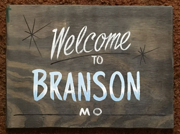 Welcome to BRANSON MO RUSTIC SIGN by George Borum