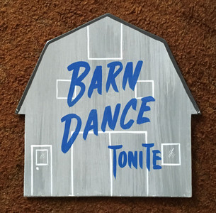 BARN DANCE SIGN  - Wall Hanger by George Borum