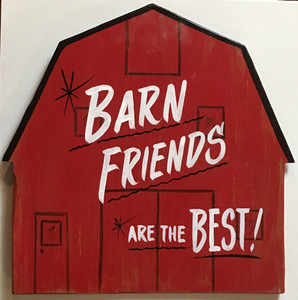 RED BARN Wall Hanger - BARN FRIENDS are the Best