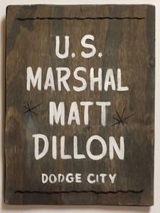MATT DILLON - US MARSHAL - DODGE CITY KS - GUNSMOKE