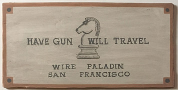 HAVE GUN - WILL TRAVEL - WIRE PALADIN - San Francisco
