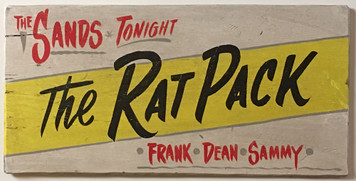 RAT PACK SIGN - Sinatra - Dean Martin - Jammy Davis Jr Sands - Laas Vegas