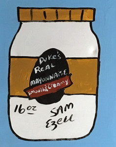 DUKE'S MAYO (#1) - Acrylic Painting by Sam Ezell