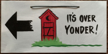 OUTHOUSE - OVER YONDER - 2613