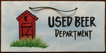 USED BEER OUTHOUSE SIGN - 2615