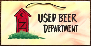 OUTHOUSE - - USED BEER DEPARTMENT - 2621