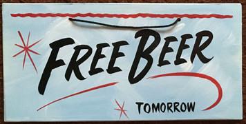 FREE BEER - TOMORROW - PARTY SIGN - 2623