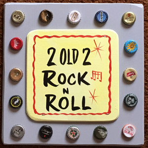 2 Old 2 ROCK'n'ROLL - #2633