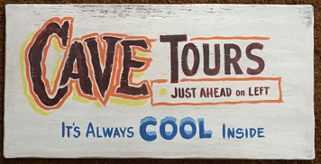 CAVE TOURS - Old Time Sign