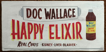 DOC WALLACE HAPPY ELIXIR - SNAKE OIL MEDICINE