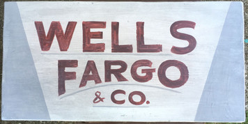 WELLS FARGO & CO - Old Time Sign