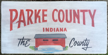 PARKE COUNTY INDIANA - COVERED BRIDGE - Sign