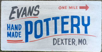 EVANS POTTERY - DEXTER MO - Old Time Sign