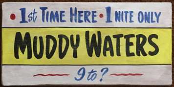 MUDDY WATERS - BLUES SIGN