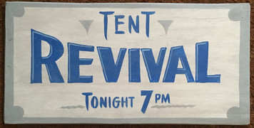 TENT REVIVAL SIGN