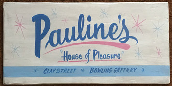 PAULINES - BROTHEL SIGN - Bowling Green Ky