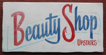 Beauty Shop - Old Time Sign