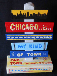 Chicago - My Kind of Town Signpost by George Borum