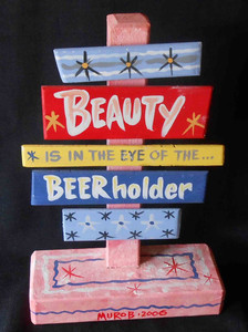 Beauty in the Eye of the Beer-holder by George Borum BEAUTY 152