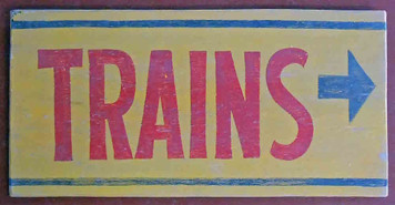 TO THE TRAINS Antique Sign -