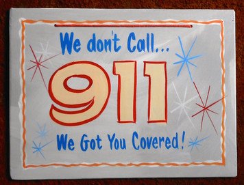 GUN OWNERS SPECIAL - We Don't Call 911 - FUNKY SIGN by George Borum