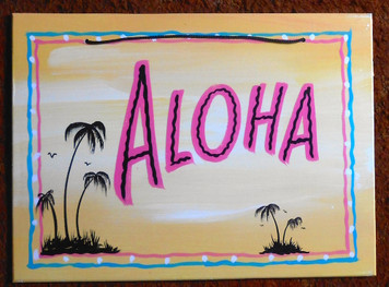 ALOHA - PALM TREES -FUNKY SIGN by George Borum