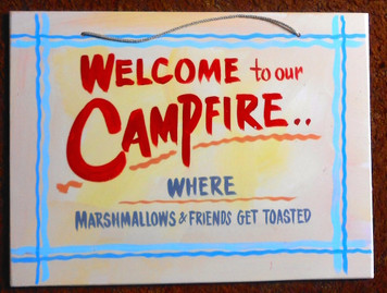 WELCOME TO OUR CAMPFIRE FUNKY SIGN by George Borum