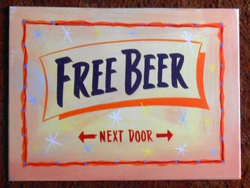 FREE BEER <--NEXT DOOR--> FUNKY SIGN by George Borum