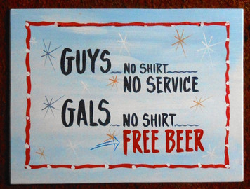 GUYS ans GALS - FREE BEER - FUNKY SIGN - by George Borum