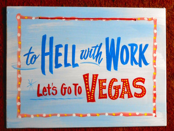 LET'S GO TO VEGAS - FUNKY SIGN - by George Borum
